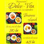 Restaurantul Dolce Vita din Hâncești, vă propune din 12 noiembrie Business Lunch la un preț de doar 50 de lei